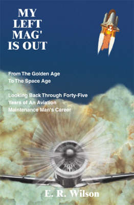 My Left Mag' is out: From the Golden Age to the Space Age (Paperback)