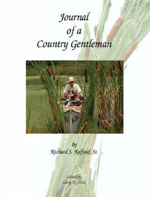 Journal of a Country Gentleman (Paperback)