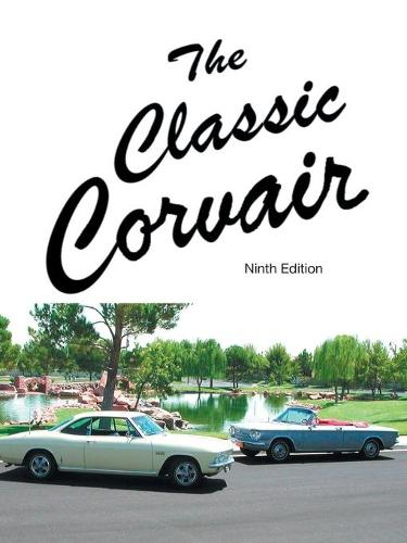 The Classic Corvair: Ninth Edition (Paperback)
