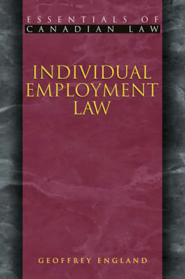 Individual Employment Law - Essentials of Canadian Law (Paperback)
