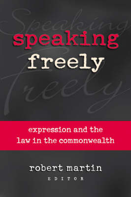 Speaking Freely: Expression and the Law in the Commonwealth (Paperback)