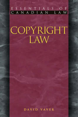 Copyright Law - Essentials of Canadian Law (Paperback)