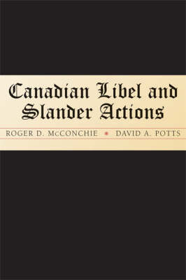 Canadian Libel and Slander Actions (Paperback)