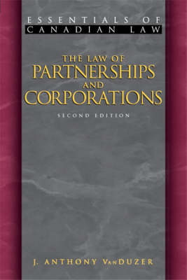 The Law of Partnerships and Corporations: Essentials of Canadian Law - Essentials of Canadian Law (Paperback)