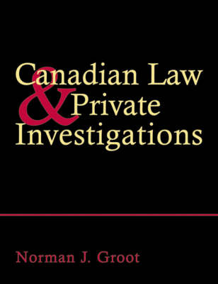 Canadian Law and Private Investigations (Paperback)