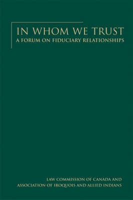 In Whom We Trust: A forum on fiduciary relationships (Hardback)