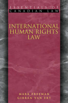 International Human Rights Law - Essentials of Canadian Law (Paperback)