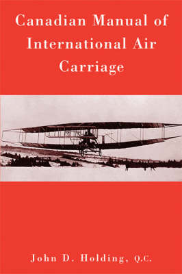 Canadian Manual of International Air Carriage (Paperback)