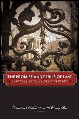 The Promise and Perils of Law: Lawyers in Canadian history (Hardback)