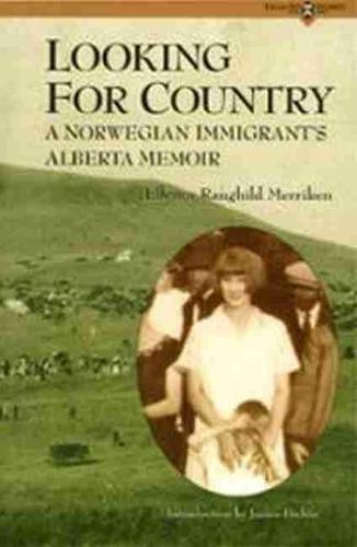 Looking for Country: A Norwegian Immigrant's Alberta Memoir (Paperback)