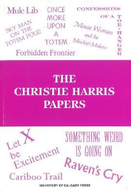 Christie Harris Papers (Paperback)