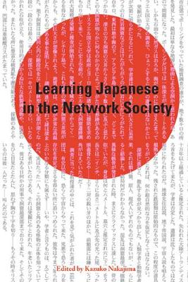 Learning Japanese in the Network Society (Hardback)