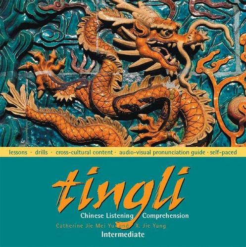 Tingli: Intermediate: Chinese Listening Comprehension (CD-ROM)