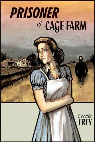 Prisoner of Cage Farm (Paperback)