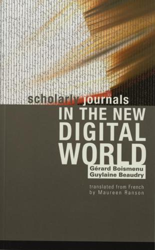 Scholarly Journals in the New Digital World (Paperback)