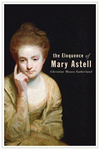 The Eloquence of Mary Astell (Paperback)