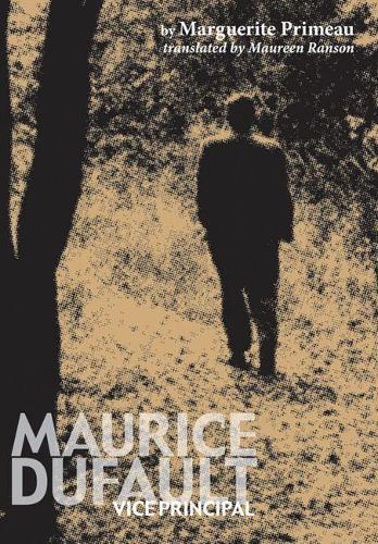 Maurice Dufault: Vice-Principal (Paperback)