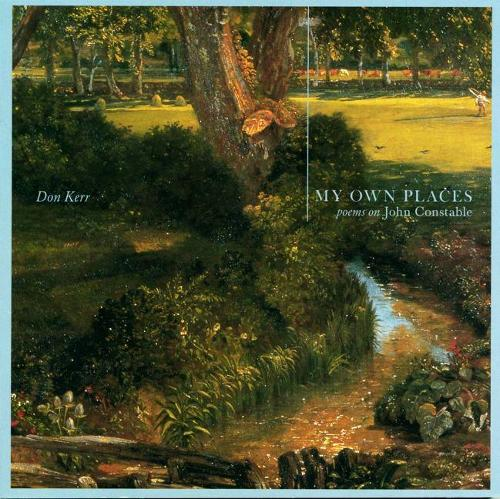 My Own Places: Poems On John Constable (Paperback)
