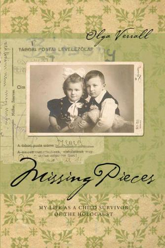 Missing Pieces: My Life as a Child Survivor of the Holocaust (Paperback)