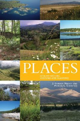 Places: Linking Nature and Culture for Understanding and Planning (Paperback)