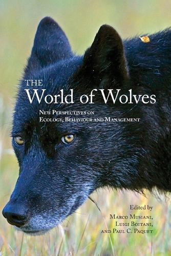 The World of Wolves: New Perspectives on Ecology, Behaviour, and Management (Paperback)
