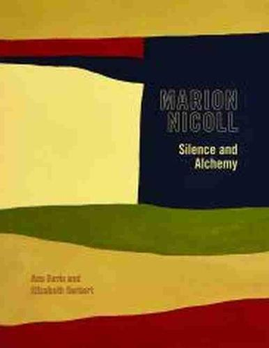 Marion Nicoll: Silence and Alchemy (Paperback)