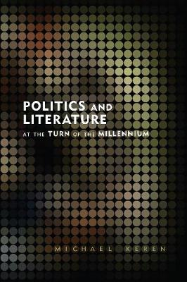 Politics and Literature at the Turn of the Millennium (Paperback)