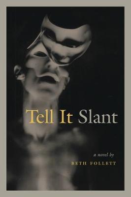 Tell it Slant (Paperback)