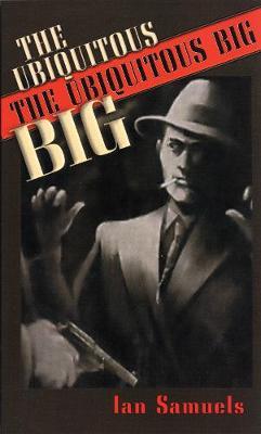 The Ubiquitous Big (Paperback)