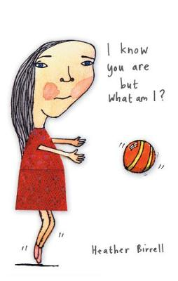 I Know You are But What am I? (Paperback)