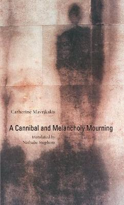 A Cannibal and Melancholy Mourning (Paperback)