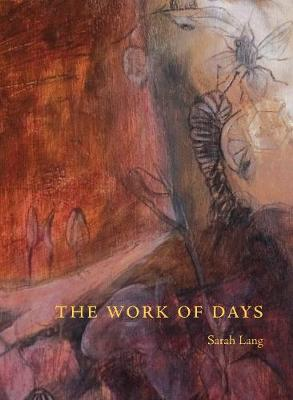 The Work of Days (Paperback)