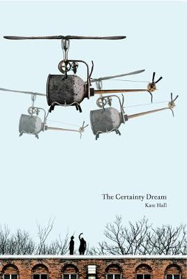 The Certainty Dream (Paperback)