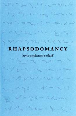 Rhapsodomancy (Paperback)