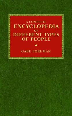 A Complete Encyclopedia of Different Types of People (Paperback)