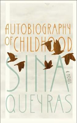 Autobiography of Childhood (Paperback)