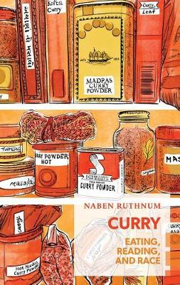 Curry: Reading, Eating, and Race - Exploded Views (Paperback)