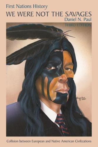 We Were Not the Savages: Collision Between European and Native American Civilizations (Paperback)