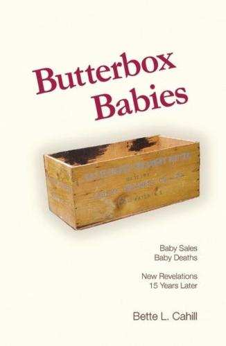 Butterbox Babies: Baby Sales, Baby Deaths - New Revelations 15 Years Later (Paperback)