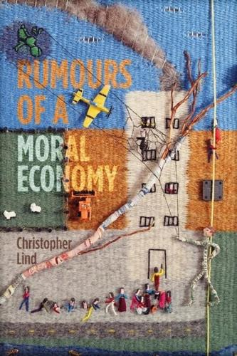 Rumours of a Moral Economy: Ethics and Capitalism (Paperback)