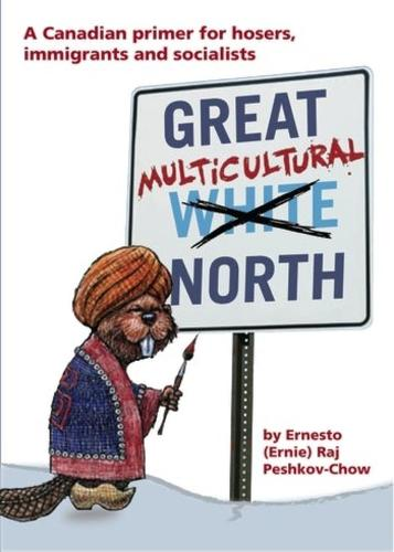 Great Multicultural North: A Canadian Primer (Paperback)