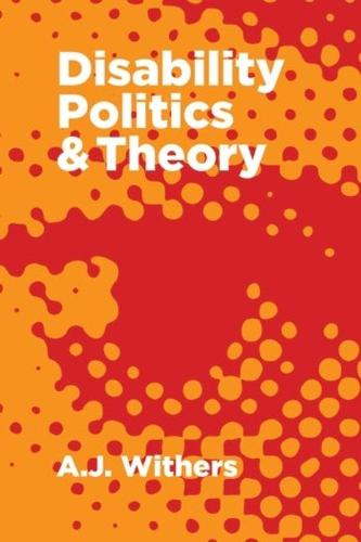 Disability Politics and Theory (Paperback)