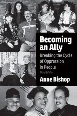 Becoming an Ally: Breaking the Cycle of Oppression in People (Paperback)