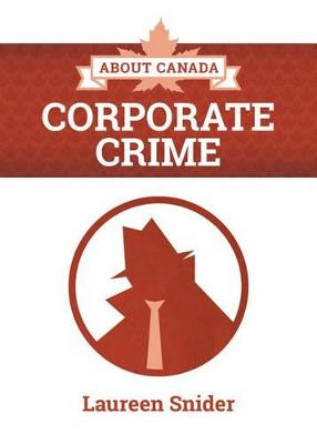 About Canada: Corporate Crime (Paperback)