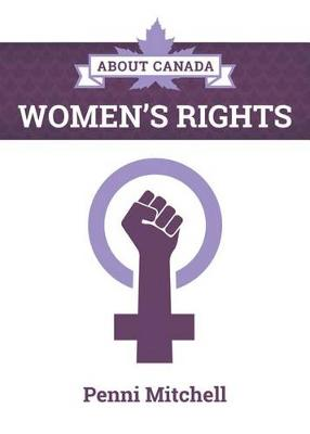 About Canada: Women's Rights (Paperback)