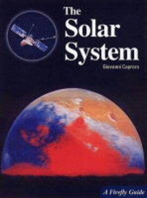 The Solar System: A Firefly Guide - A Firefly guide (Paperback)