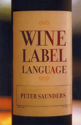 Wine Label Language (Paperback)