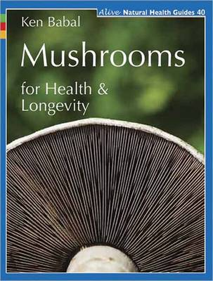 Mushrooms for Health and Longevity (Paperback)