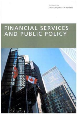 Financial Services and Public Policy - Queen's Policy Studies Series (Paperback)