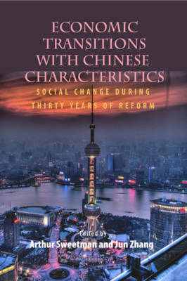 Economic Transitions with Chinese Characteristics V2: Social Change During Thirty Years of Reform - Queen's Policy Studies Series (Hardback)